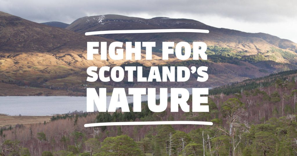 Fight for Scotlands Nature